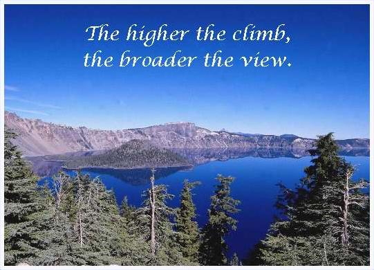 The Higher The Climb, The Broader The View